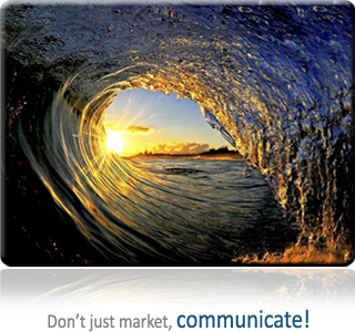 Don't just market, communicate!